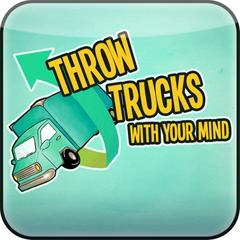 Throw Trucks